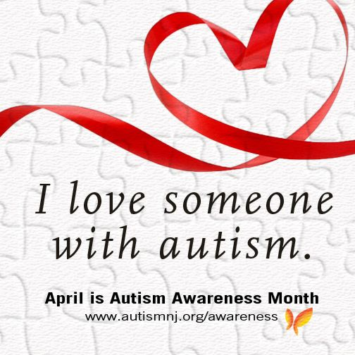 As an #AutismNJAmbassador I'm building acceptance in my community because I love someone with autism.