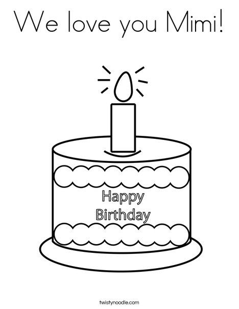 We Love You Mimi Coloring Page Twisty Noodle Birthday Coloring