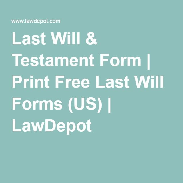 Last Will & Testament Form | Print Free Last Will Forms (US ...