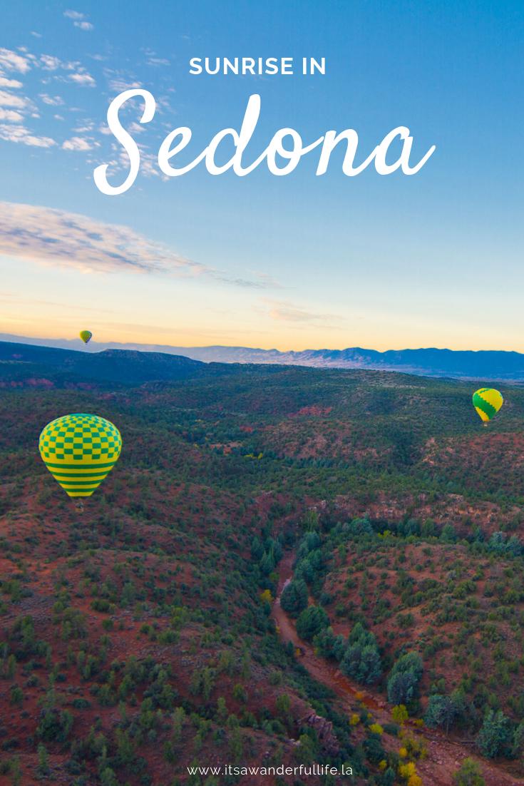 Sunrise in Sedona, A hot air balloon ride at sunrise is a