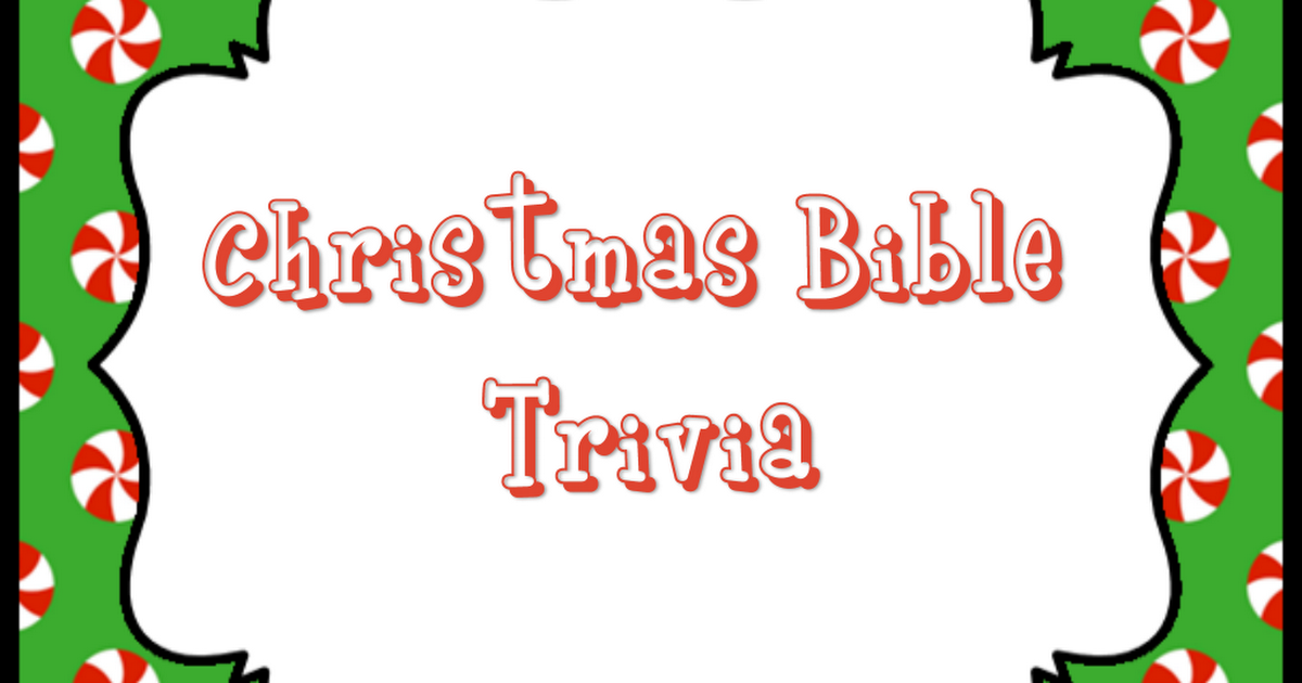 Christmas Bible Trivia Question Cards.pdf Christmas