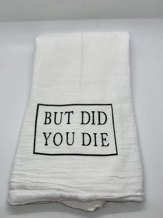 Flour Sack Towel Kitchen Towel Tea Towel Hand Towel Funny