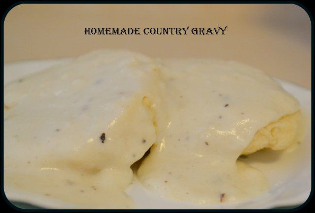 Homemade Country Gravy Our Heart And Home Country Gravy Breakfast Waffle Recipes Homemade Gravy