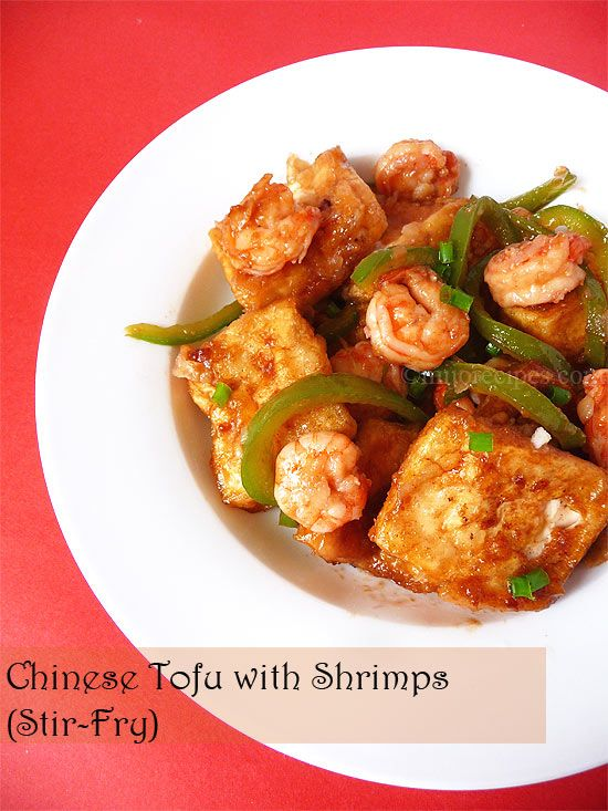 Chinese Tofu With Shrimps Stir FryBy Cindy MijoRecipesPosted In Recipes TofuChinese Fry