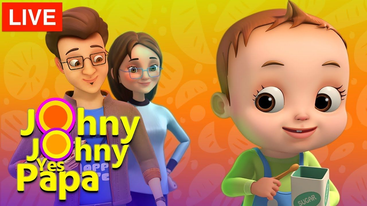 Johny Yes Papa Songs Nursery Rhymes Kids For Babies Live Stream You