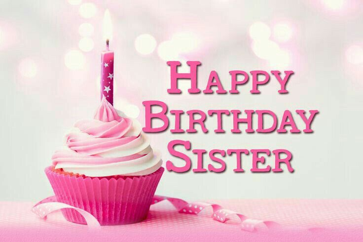 Sister Birthday Happy Birthday Wishes Sister Happy Birthday Cards Images Sister Birthday Quotes