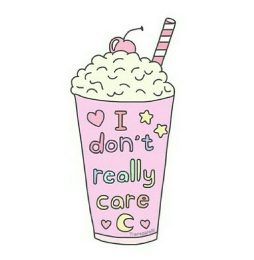 I Really Don't Care ❤ ☺  ☂ ✿  ☂