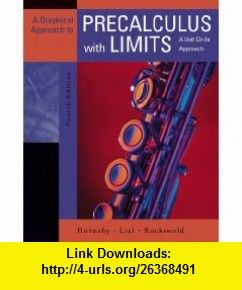 A Graphical Approach to Precalculus with Limits A Unit