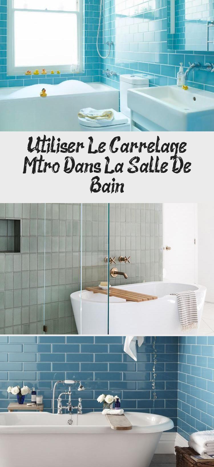 Utiliser Le Carrelage Metro Dans La Salle De Bain In 2020 Home