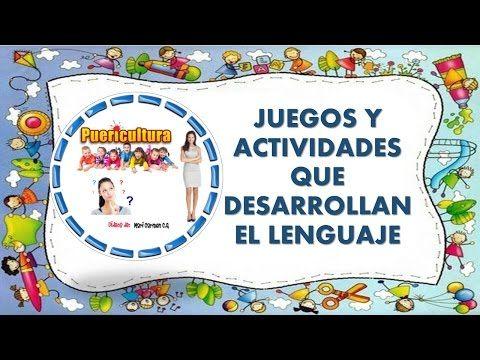 Adquisicion Y Actividades Para El Desarrollo Del Lenguaje Niños De 0 A 6 Años Educacion Infantil Yout Lenguaje En Niños Desarrollo Del Lenguaje Actividades