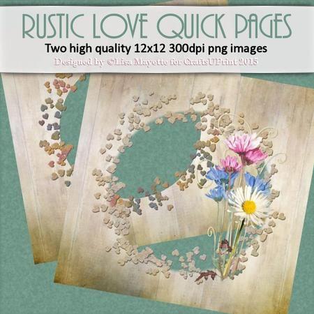 #RusticLoveQuickPages #QuickPages #scrapbooking #DigiScrap #craftsuprint #cu4cu