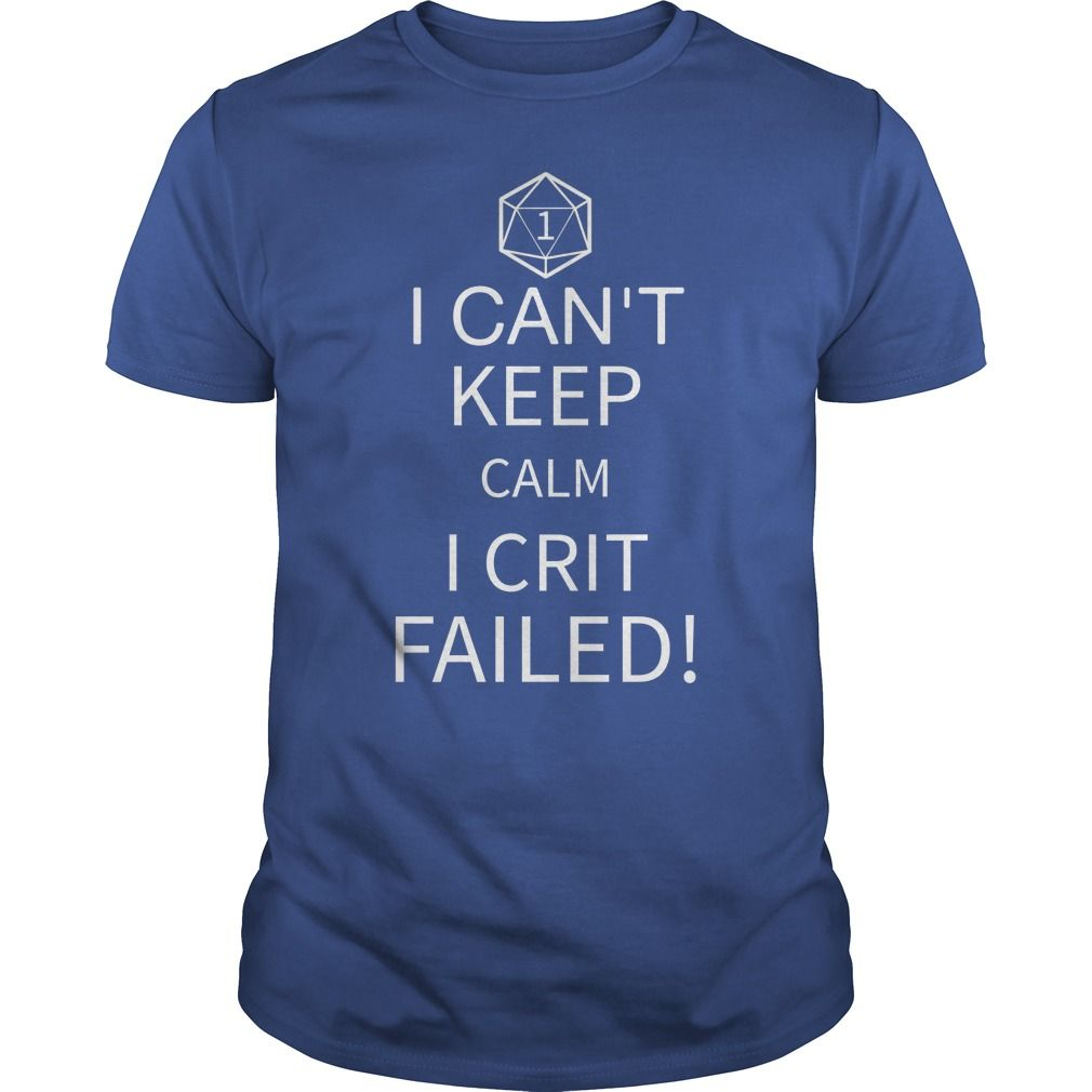 This Shirt Makes A Great Gift For You And Your Family.  Crit Failed .Ugly Sweater, Xmas  Shirts,  Xmas T Shirts,  Job Shirts,  Tees,  Hoodies,  Ugly Sweaters,  Long Sleeve,  Funny Shirts,  Mama,  Boyfriend,  Girl,  Guy,  Lovers,  Papa,  Dad,  Daddy,  Grandma,  Grandpa,  Mi Mi,  Old Man,  Old Woman, Occupation T Shirts, Profession T Shirts, Career T Shirts,