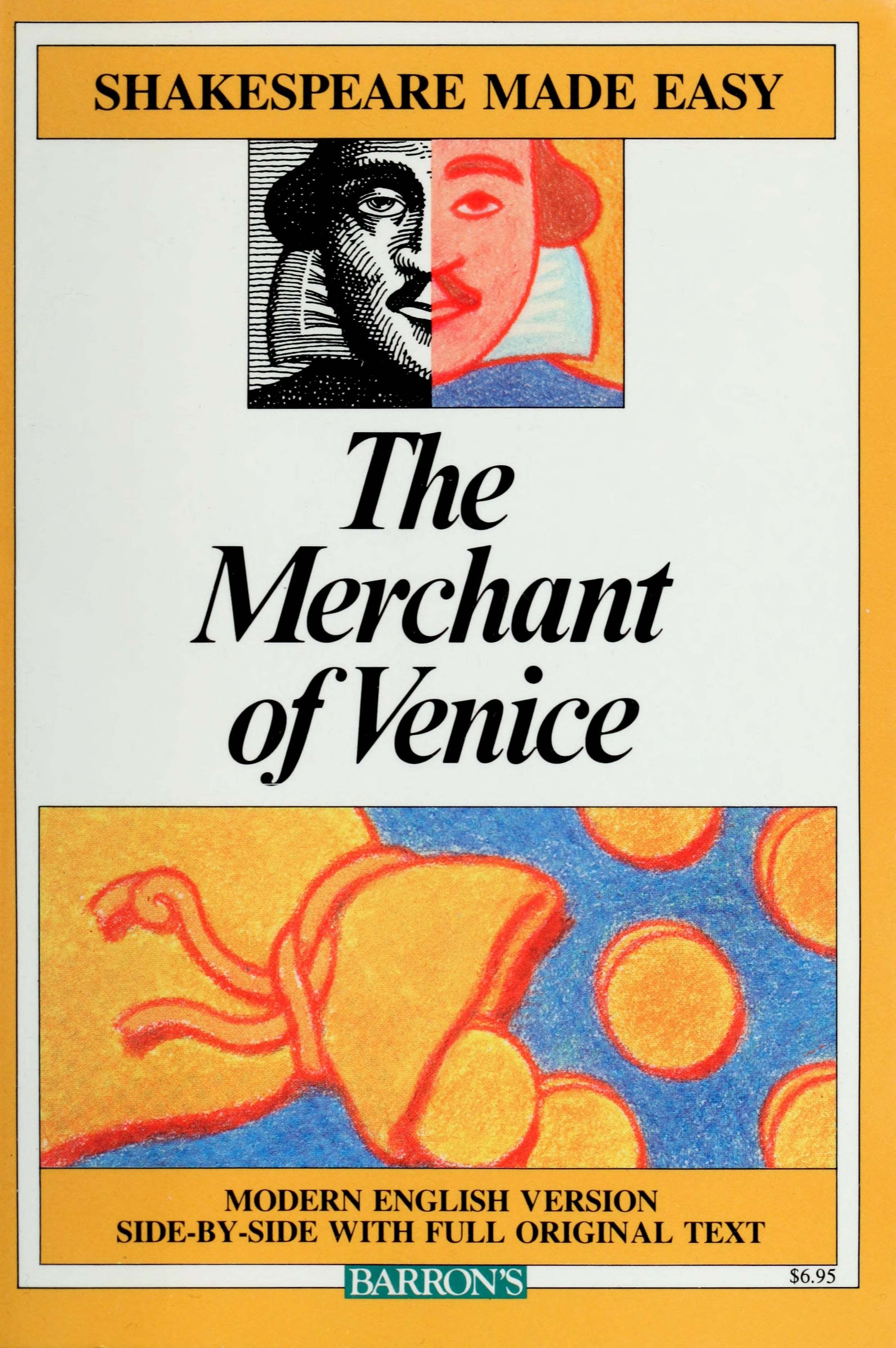 The Merchant Of Venice Modern Version Side By Side With Full Original Text Shakespeare William 1564 1616 Free Download Borrow And Streaming Internet In 2020 The Merchant Of Venice Shakespeare Plays Text