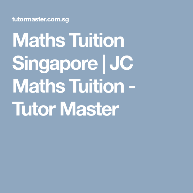 Maths Tuition Singapore | Maths tuition, Singapore and Math