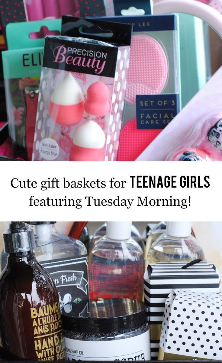 Cute Gift Baskets for Teenage Girls featuring Tuesday