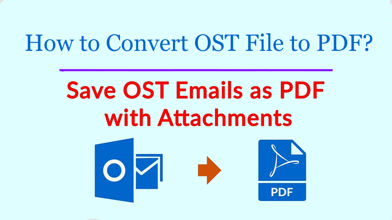 How to Convert OST File to PDF With Manual Solution?