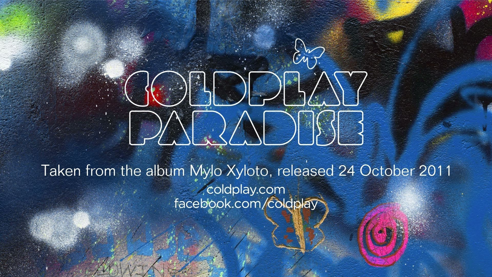 Coldplay Paradise Official Coldplay Paradise Coldplay Music Love