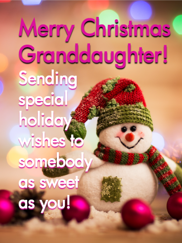 Adorable Snowman Merry Christmas Card For Granddaughter Birthday Greeting Cards By Davia Christmas Card Verses Merry Christmas Card Christmas Wishes Messages