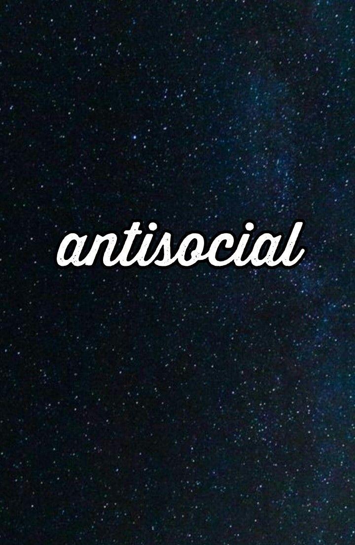 Antisocial Wallpaper 💓 Anti social, Girl wallpaper
