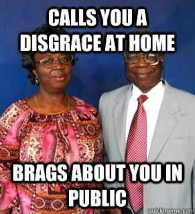 And As Annoying As Your Parents Quirks Are You Love Making Them Proud Parents Be Like African Memes African Jokes