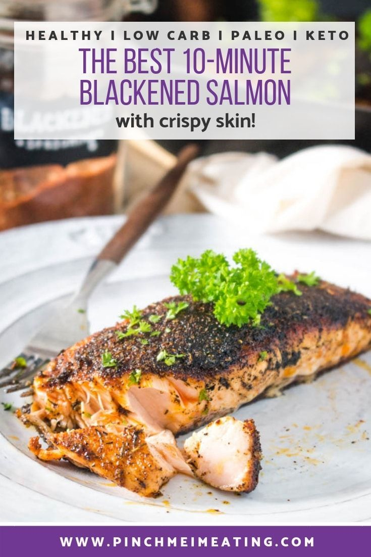 The Best 10-Minute Crispy-Skinned Blackened Salmon