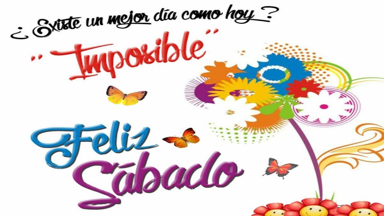 Un Feliz Sábado Amigos Feliz Sábado Happy Saturday Feliz Sabado Frases Feliz Sábado Buenos Dias Feliz Sabado