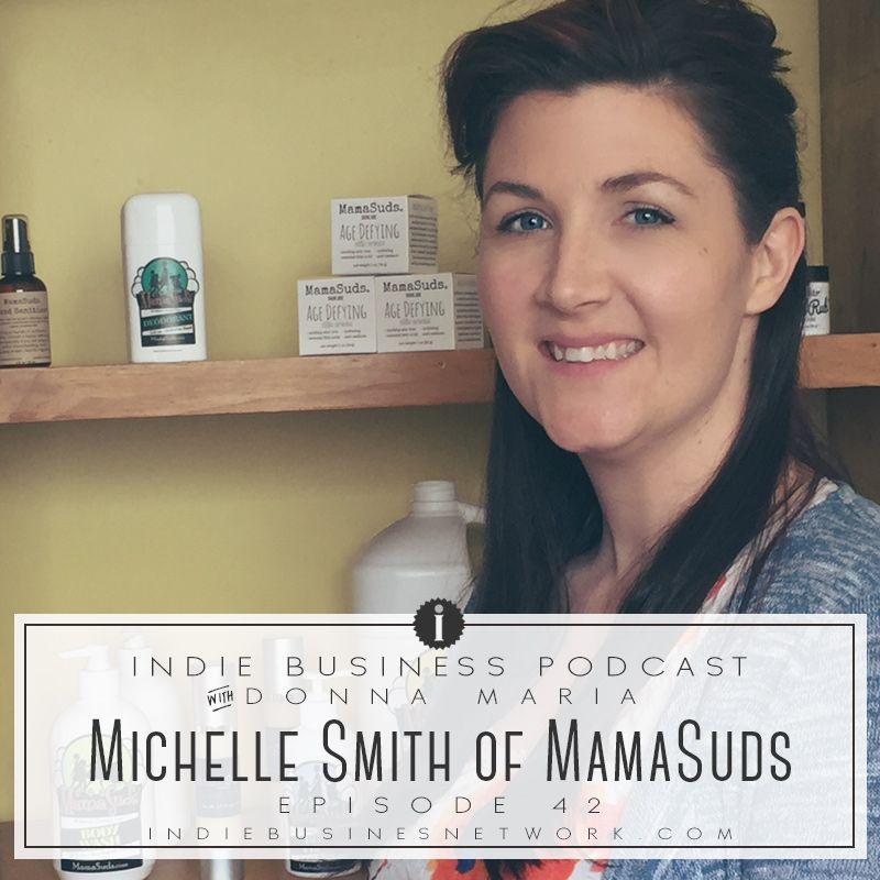 Episode 42: Michelle Smith: MamaSuds, Goodrich, Michigan