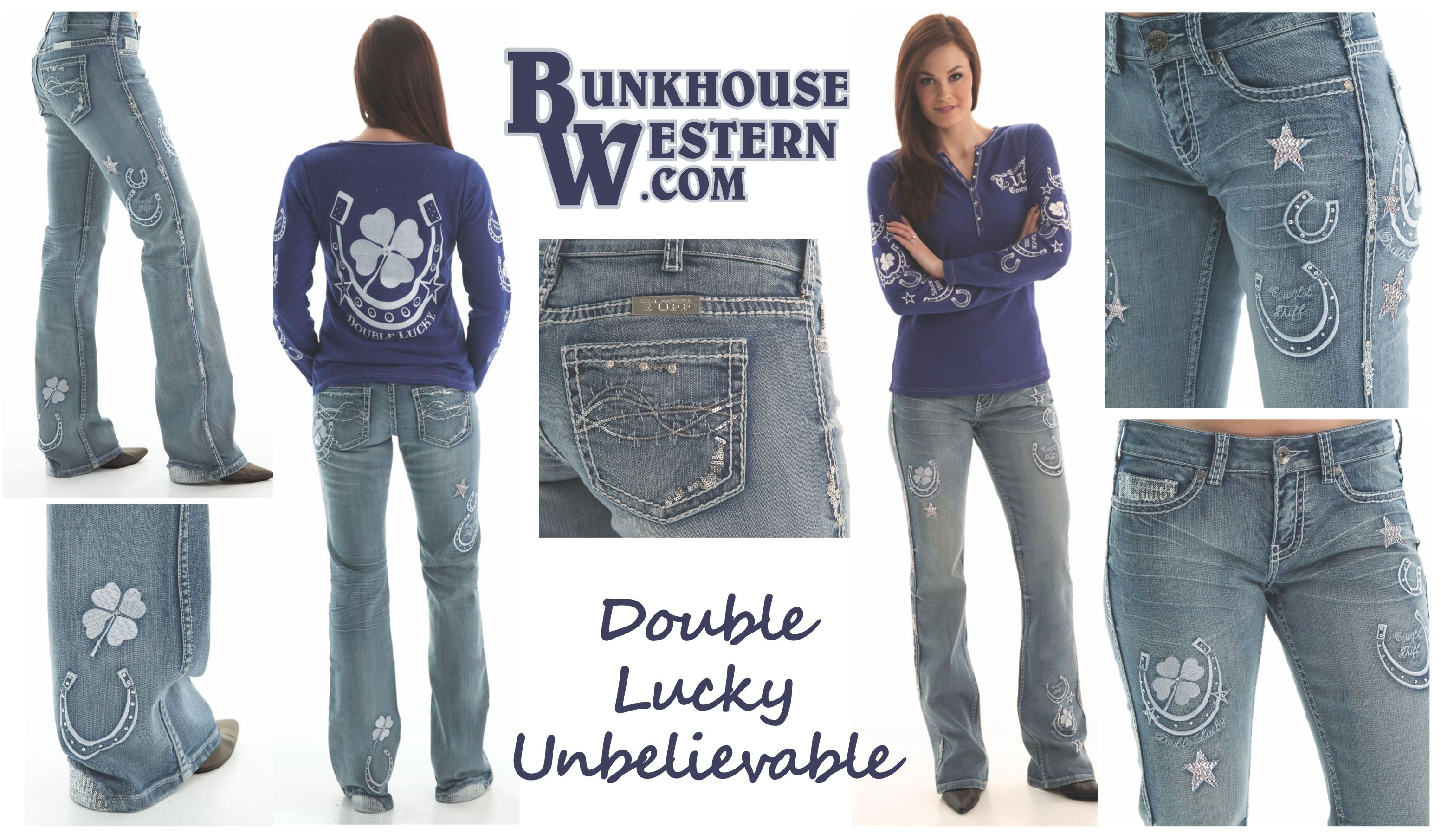 00d7fae6342 Cowgirl Tuff, Double Lucky UnBELIEVEable Jeans, Horseshoe, Cloverleaf,  Never Give Up,