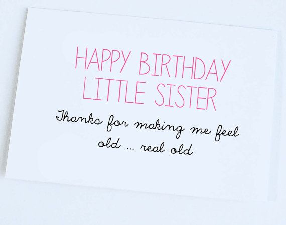 Little Sister Birthday Card Funny Joke
