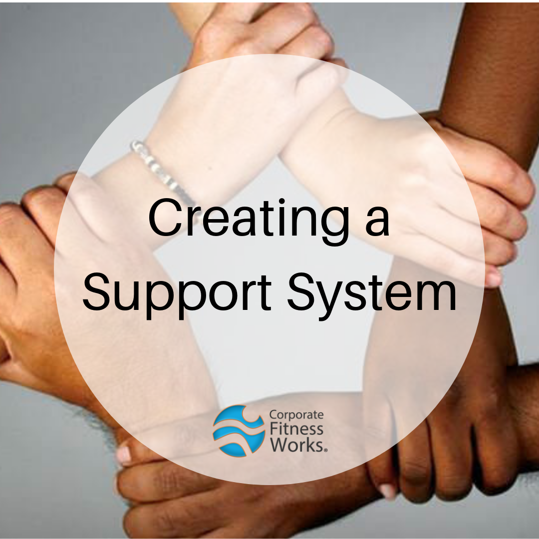 Creating A Support System Is Beneficial To No Only You