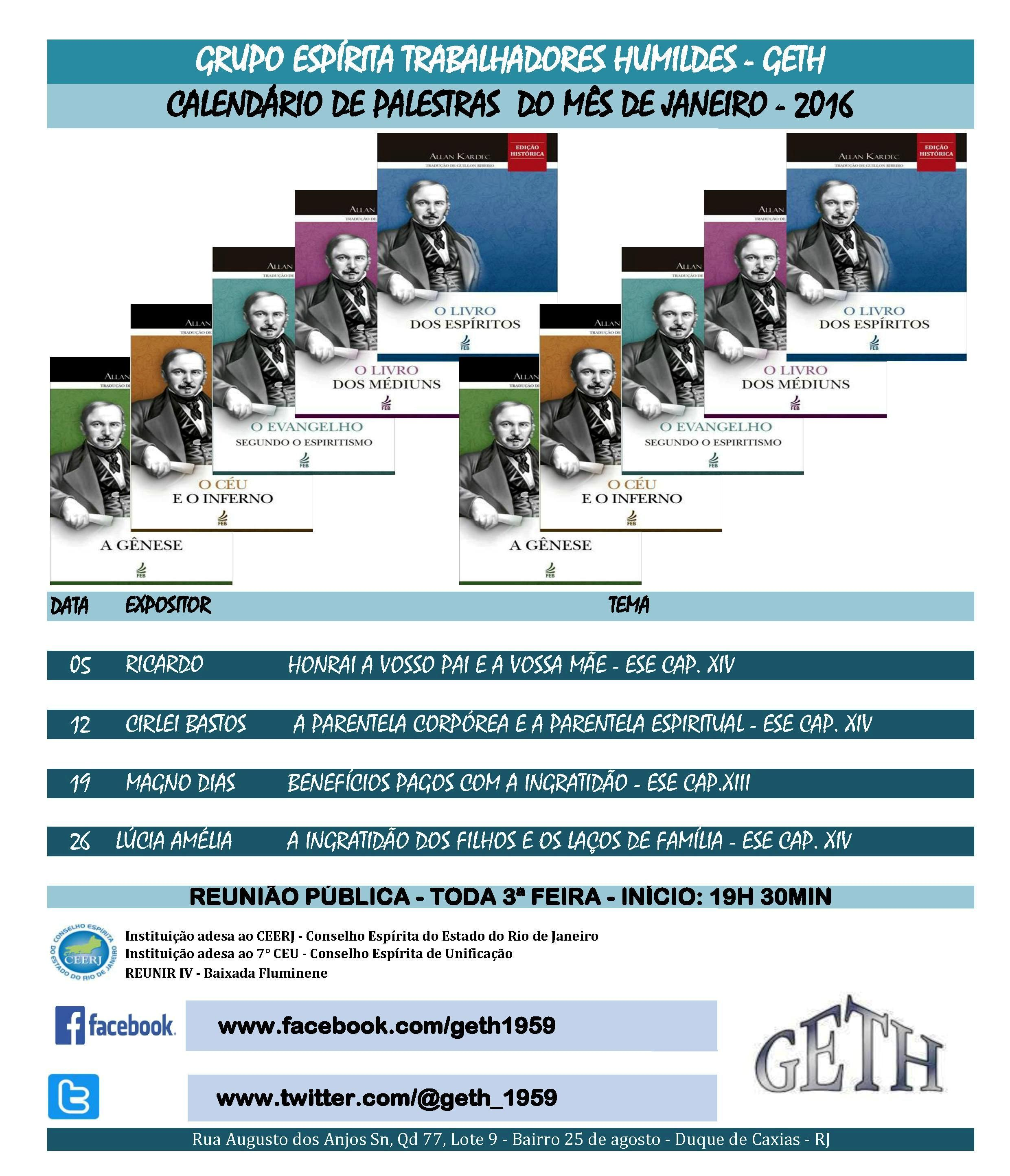 Calendário de Palestras do Mês de Janeiro/2016 do GETH – Duque de Caxias – RJ - http://www.agendaespiritabrasil.com.br/2016/01/05/18205/
