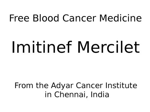 Blood cancer medicines available in Chennai,India at free of