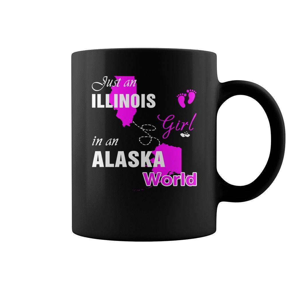 Illinois Girl in Alaska mugs Illinois Girl mug, Alaska Girl, Illinois Girl, Illinois Girl in Alaska, Alaska mugs, Illinois Girl in Alaska
