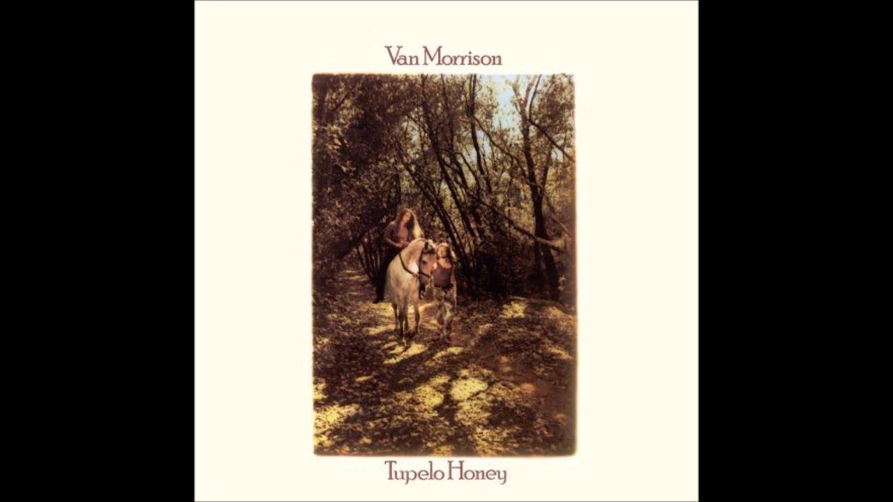 Van Morrison Tupelo Honey 1971 Full Album Van The Man