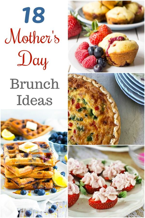 18 Mothers Day Brunch Ideas Round Up Mothersday Brunch Roundup