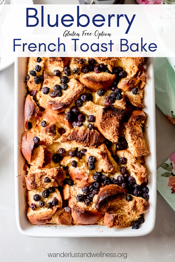 Blueberry French Toast Bake Recipe French Toast Bake Blueberry French Toast Bake Baking