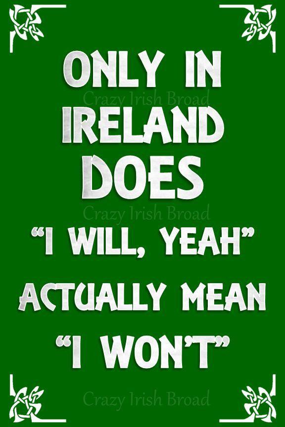 Irish Humor Irish Funny Irish Irish Quotes