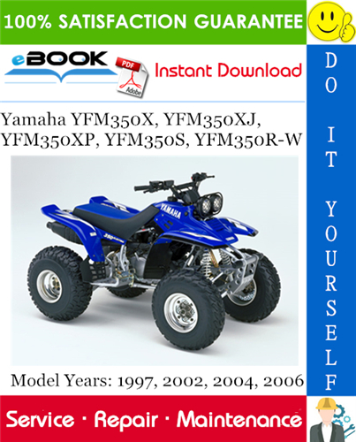 Yamaha Yfm350x Yfm350xj Yfm350xp Yfm350s Yfm350r W Atv Service Repair Manual Assembly Manual Yamaha Repair Manuals Repair