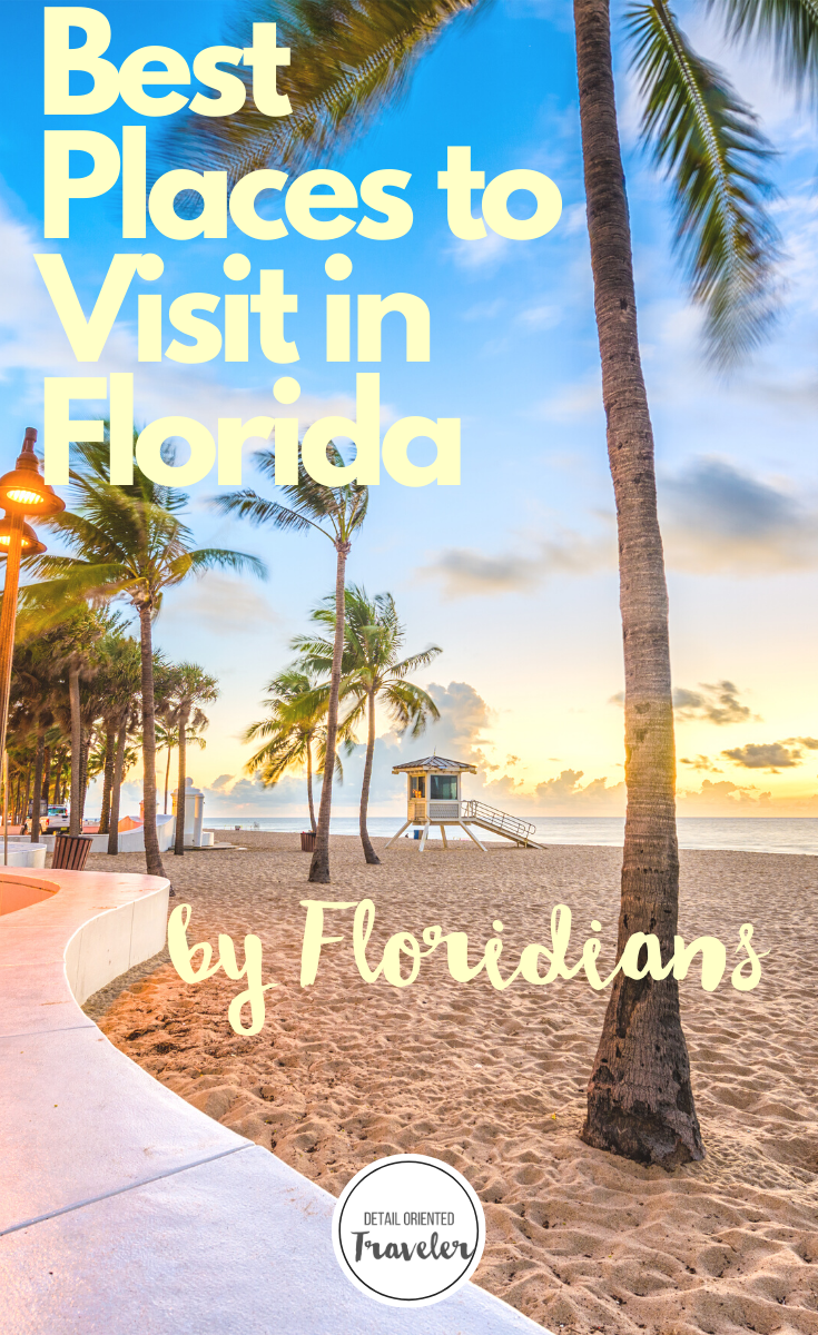 The Best Places To Visit In Florida By Floridians Cool Places To Visit Places To Visit Travel Destinations Beach