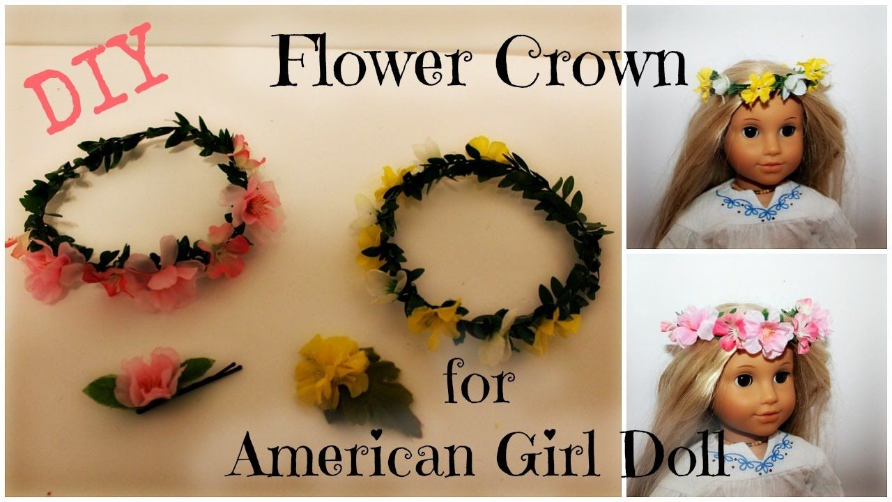 How To Make A Flower Crown For Your American Girl Doll Easy Diy