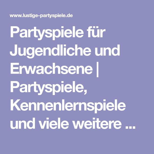 Partyspiele für Jugendliche und Erwachsene | Partyspiele, Kennenlernspiele und viele weitere Gruppenspiele für Jugendliche und Erwachsene