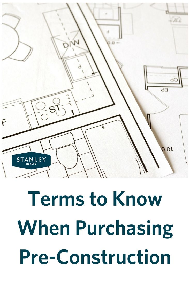 Terms To Know When Buying Pre Construction Home Building Build