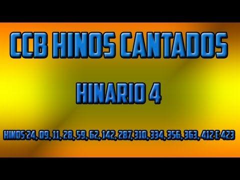 http://w500.blogspot.com.br/ CCB Hinos 24, 09, 11, 28, 59, 62, 142, 287, 310, 334, 356, 363, 412 e 423