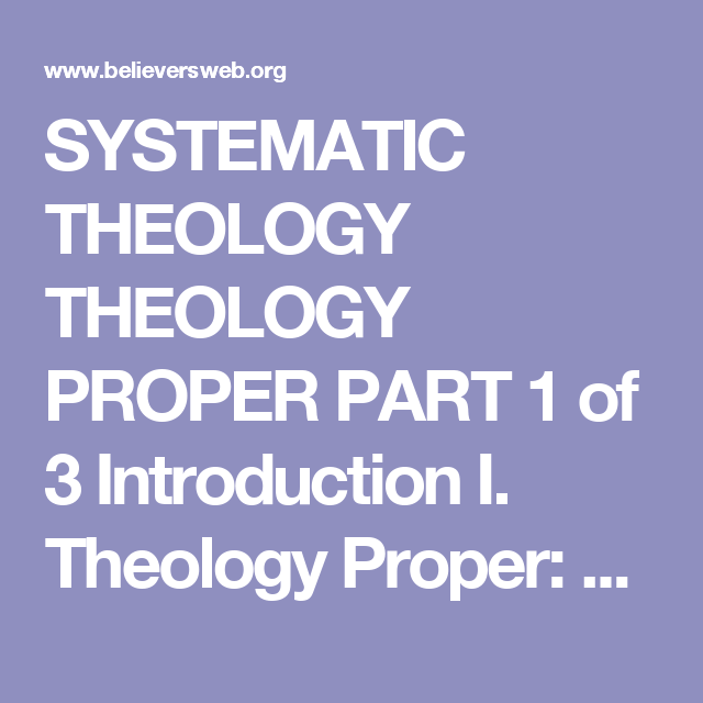 Introduction I. Theology Proper: Definition Of II. Existence Of God:  Theories III. Revelation Of God , Theology, Proper, Existence,