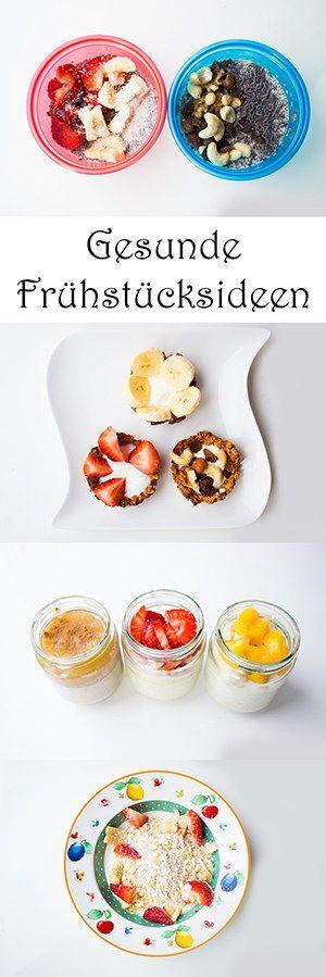 Schnelle gesunde Frühstücksideen (nicht nur) für Kinder ...