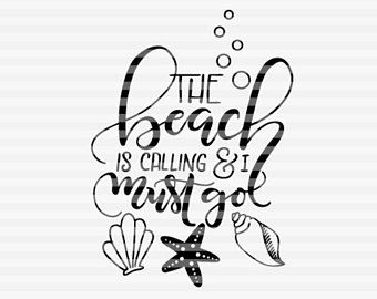Download Image result for the beach is calling and i must go svg ...