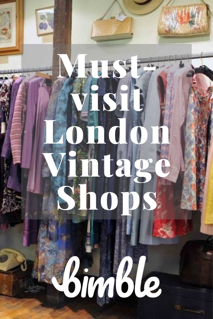 London Is Home To Such A Great Variety Of Unique Vintage And Second Hand Thrift Stores This List Will Guide You Through Vintage London London Shopping London