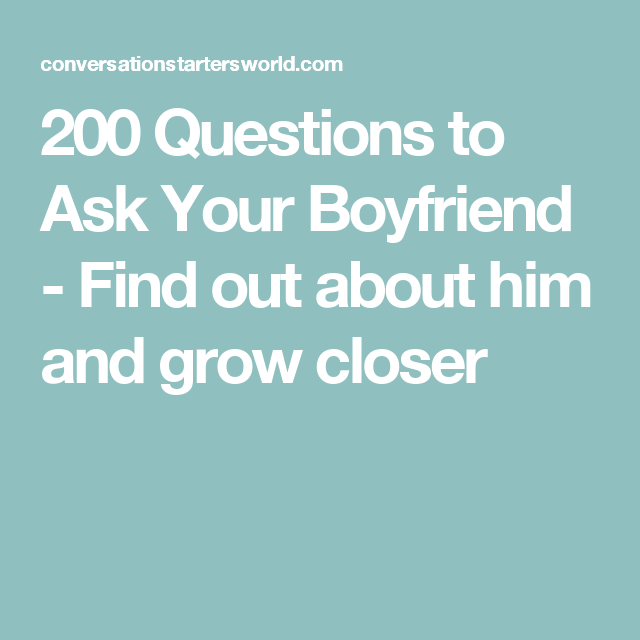 Dating questions to ask him to find