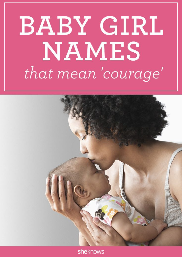 Kick Ass Baby Names For Girls That Mean Courage