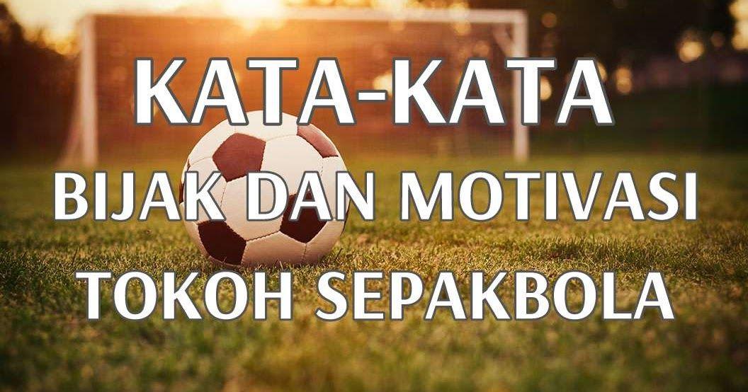 Gambar Kata Bijak Lapangan Futsal Semangat Adalah Modal Utama Meraih Kemenangan Kumpulan Kata Kata Anak Futsal Kumpulan Kata Bijak D Di 2020 Bijak Gambar Motivasi